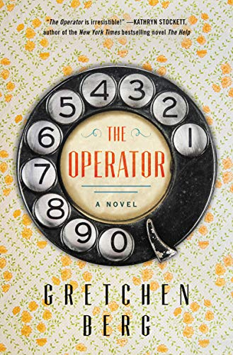 the operator novel gretchen berg