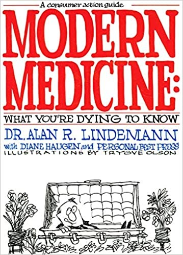 Modern Medicine What You're Dying to Know Consumer Action Guide birth hotel